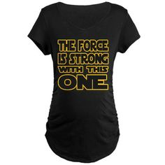 Force is Strong with this One Maternity Dark T-Shi