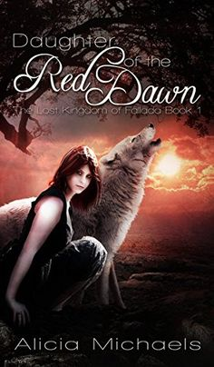 Daughter of the Red Dawn: A Young Adult Fantasy Romance (The Lost Kingdom of Fallada Book 1) by Alicia Michaels http://www.amazon.com/dp/B00NFH0CLW/ref=cm_sw_r_pi_dp_CwYOvb037VGTC