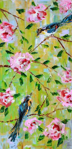 Reserved for Elinor ORIGINAL  Birds Flowers modern PAINTING on canvas Oil impressionism decorative  palette knife fine art by Karen Tarlton