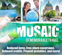 Mosaic of Travel Vacations with the deals you need can be found on our website.