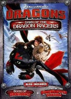 DRAGONS:DAWN OF THE DRAGON RACERS