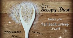 """Can't Fall Back Asleep? """"Sleepy Dust""""—An Unconventional Nutritional Remedy for Insomnia"""