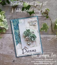 Anna' Stampin' Cave. Lots of layers and handmade roses in this Follow Your Dreams card for Simply Sketched Saturday Challenge. Brushwork Alphabet, Labeler Alphabet, Hardwood, Gorgeous Grunge stamp sets, Blooms & Bliss DSP, #stampinup #stampinupuk
