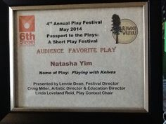 """My ten minute play, """"Playing with Knives"""" won Audience Favorite at the Passport to the Plays 10-min. play festival, 2014."""