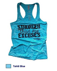 Stronger than my Excuses Motivational Work out Tank – Reverence Apparel