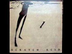 ▶ Scratch Acid - Cannibal