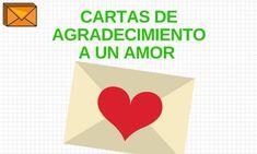 Ejemplos de Cartas de Agradecimiento - Modelos para Redactarlas Amor Quotes, Templates, Letter Sample, Thanks Words, Thank You Messages, Letters, Teachers, Day Planners