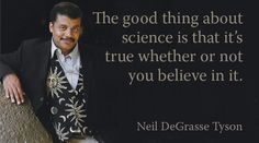 The good thing about science...