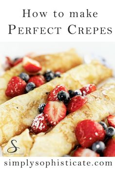"Everytime I ask my youngest son what he wants for breakfast he responds with, ""Crepes!"" Luckily, crepes only require a few key ingredients and a bit of time. Strawberry Breakfast, What's For Breakfast, Breakfast Dishes, Breakfast Recipes, Dessert Recipes, Easy Crepe Recipe, Crepe Recipes, Crepes Rellenos, Yummy Treats"