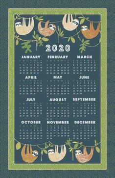 Ulster Weavers Sloth Hanging Around 2020 Calendar Cotton Tea Towel Xmas UK Made for sale online Printable Calendar 2020, Free Calendar, Print Calendar, Calendar Design, Wall Calender, Book Markers, Cotton Gifts, Oven Glove, Bottle Art