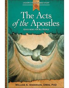 In The Acts of the Apostles: Good News for All People, Father Anderson describes how the Book of Acts recounts the origins of the Church.