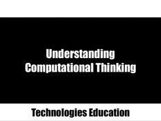 Understanding Computational Thinking Technologies Education
