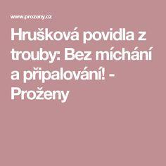 Hrušková povidla z trouby: Bez míchání a připalování!  - Proženy