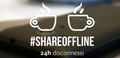 #shareoffline #24h #disconnessi