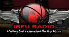 IBFU Radio Live-XM - Hip-Hop/Rap Internet Radio at Live365.com. SUBMIT MUSIC: ibfuradio@gmail.com + include your name and number. IBFU Radio Live-XM is the hottest internet radio station for independent artists. Spinning nothing but underground hip-hop/rap, r&b and pop music in over 100 different countries worldwide.
