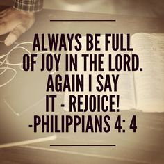 #rejoice Joy Of The Lord, One Liner, Bible Verses, Self, Wisdom, Sayings, Quotes, Life, Quotations