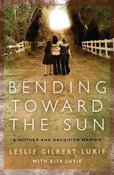 A beautifully written family memoir, Bending Toward the Sun explores an emotional legacy—forged in the terror of the Holocaust—that has shaped three generations of lives.