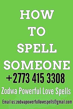 Love Spell Caster, Powerful Love Spells, Spiritual Healer, Stay Safe, Never Give Up, Spelling, South Africa, United Kingdom, Dubai