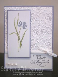 Love and Sympathy--Stamp Sets: Love and Sympathy Card Stock: Whisper White, Wisteria Wonder Ink Pads: Elegant Eggplant Markers: Wisteria Wonder, Lucky Limeade Tools: Big Shot, Lacy Brocade Embossing Folder Accessories: Whisper White Stitched Gros Making Greeting Cards, Greeting Cards Handmade, With Sympathy Cards, Stampin Up Karten, Embossed Cards, Stamping Up Cards, Get Well Cards, Flower Cards, Creative Cards