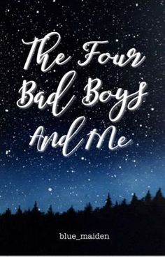 Read Chapter First Kiss from the story The Four Bad Boys And Me (Published) by blue_maiden (Tina Lata) with reads. Wattpad Book Covers, Wattpad Books, Wattpad Stories, Game Wallpaper Iphone, Boys Wallpaper, Wattpad Quotes, The Four, Pretty Wallpapers, Bad Boys