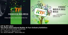 CTF & RTF 2013 The China International Rubber & Tyre Industry Exhibition 칭다오 중국고무&타이어 공업전시회
