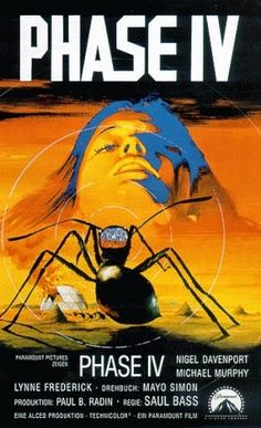 Phase IV Poster: Desert ants suddenly form a collective intelligence and begin to wage war on the desert inhabitants. Horror Posters, Cinema Posters, Movie Posters, Saul Bass, Maximum Ride, Phase Iv, The Matrix, Film Science Fiction, Geek Movies