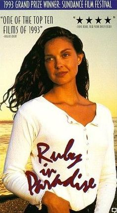 Ruby in Paradise, starring Ashley Judd...this is an awesome movie and it took place and was filmed in Panama City Beach,Fl