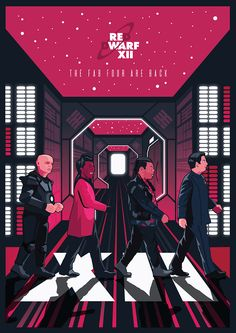 Red Dwarf XII - The Fab Four Are Back. Poster Design by Pop Draw -  Rich Dembovskis Bbc Tv Series, Sci Fi Series, Craig Charles, Red Dwarf, Sci Fi Comics, Best Movie Posters, Sci Fi Films, British Comedy, Science Fiction Books