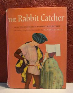 The Rabbit Catcher and Other Fairy Tales Ludwig Bechstein Randall Jarrell 1962