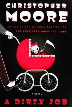 Another great book by Christopher Moore. A story told about a man, who recently after losing his wife, becomes Death.