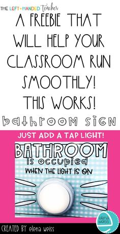 FREEBIE ALERT! Classroom management ideas that have been tested and approved by actual students and teachers??? YES, PLEASE! This works! It has helped cut down on distractions so much! If the light is on, the bathroom is occupied! Just add a tap light to this bathroom sign! Hop over to my shop to grab this freebie!
