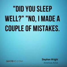 stephen wright quotes - Google Search Funny Thoughts, Deep Thoughts, Steven Wright, Infj Infp, Deep Thought Quotes, One Liner, Sarcastic Quotes, American Actors, Sarcasm