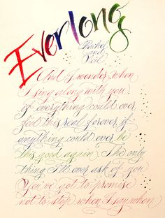 Everlong by the Foo Fighters £50 - calligraphy to order in the UK from PoemsWithLove.co.uk