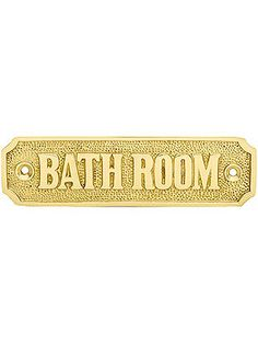 "Bathroom Signs. Cast Brass ""Bathroom"" Sign"