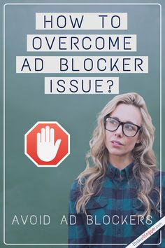 The Ultimate Guide to Avoid Ad Blocking? Ad Blocking, Advertising Networks, Ads, Movie Posters, Film Poster, Popcorn Posters, Billboard, Film Posters