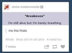 The struggle of finals
