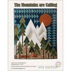 The Mountains are Calling Quilt Pattern One Sister Designs Janet Nesbitt Quilt Patterns, Sewing Patterns, Quilting Ideas, Tree Quilt Pattern, Block Patterns, Quilting Projects, Sewing Projects, Craft Projects, The Mountains Are Calling