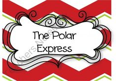 The Polar Express product from Ragsdales-Riches on TeachersNotebook.com