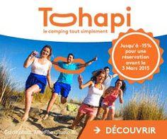 Tohapi : jusqu'à -15% de remise sur les réservations de première minute et les frais offerts grâce à un code promo