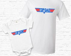 Top Dad and Top Son Matching Father Son Set T-shirt Tshirt Tee Baby Bodysuit Cute Fathers day Gift Set for Dad Top Gun Parody TF-116-118