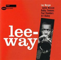 Lee Morgan - Lee-Way