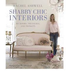 rachel ashwell books   Rachel Ashwell's Shabby Chic Interiors ( CICO Books ) (Hardback) By ...
