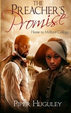 The Preacher's Promise: A Home to Milford College novel (Volume 1) by Piper Huguley http://www.amazon.com/dp/1500851914/ref=cm_sw_r_pi_dp_Sv8nub1HVKZ1M