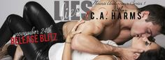 Renee Entress's Blog: [Release Blitz & Review] Lies by C.A. Harms