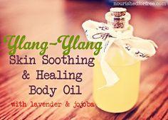Ylang-Ylang Skin Soothing & Healing Body Oil DIY Recipe