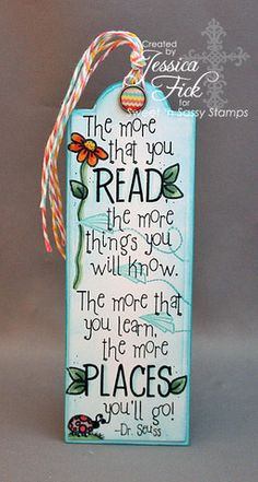 Seuss Bookmark by jessjean - Cards and Paper Crafts at Splitcoaststampers Creative Bookmarks, Cute Bookmarks, Paper Bookmarks, Bookmark Craft, Watercolor Bookmarks, Bookmarks Quotes, Reading Bookmarks, Printable Bookmarks, Bookmark Ideas