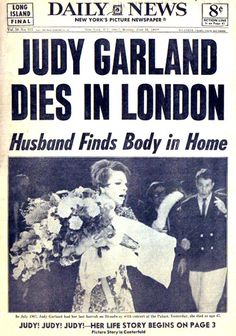 Daily News: Judy Garland Dies in London. Husband finds body in Home. (June Daily News: Judy Garland Dies in London. Husband finds body in Home. Newspaper Front Pages, Newspaper Article, Old Newspaper, Judy Garland Death, Front Page News, Beatles, New York Pictures, Newspaper Headlines, Celebrity Deaths