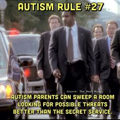 #Autism parents can sweep a room looking for possible threats better than the secret service. #Autistic www.colorcardsapps.com