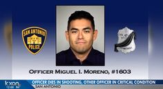 San Antonio Police Officer Killed, Partner Shot by Same Bullet While On Patrol Police Officer Wife, Officer Down, Proud Of My Daughter, Cops Humor, Police Life, Police Academy, Military Personnel, Freedom Fighters, Thin Blue Lines