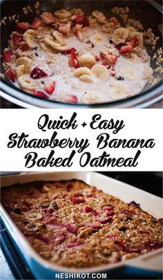 Quick & easy breakfast recipe: Strawberry Banana Baked Oatmeal. Recipe by Neshikot.com